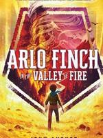 OBOB 21/22: Arlo Finch #01, Arlo Finch in the Valley of Fire - PB