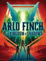 Arlo Finch #03, Arlo Finch in the Kingdom of Shadows - PB