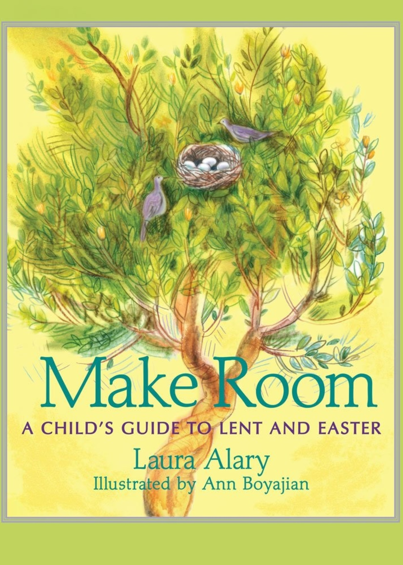 Make Room: A Child's Guide to Lent and Easter - Paperback