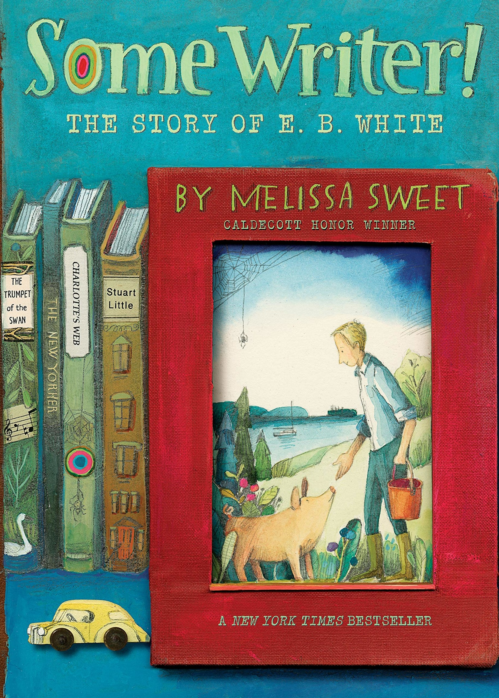 OBOB 21/22: Some Writer!, The Story of E. B. White - Paperback