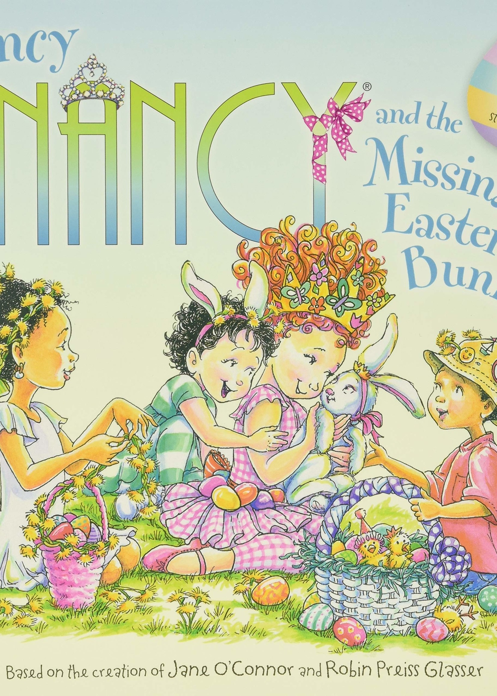 Fancy Nancy and the Missing Easter Bunny - Paperback