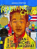 Radiant Child, The Story of Young Artist Jean-Michel Basquiat - HC