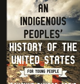 An Indigenous Peoples' History of the United States for Young People - PB