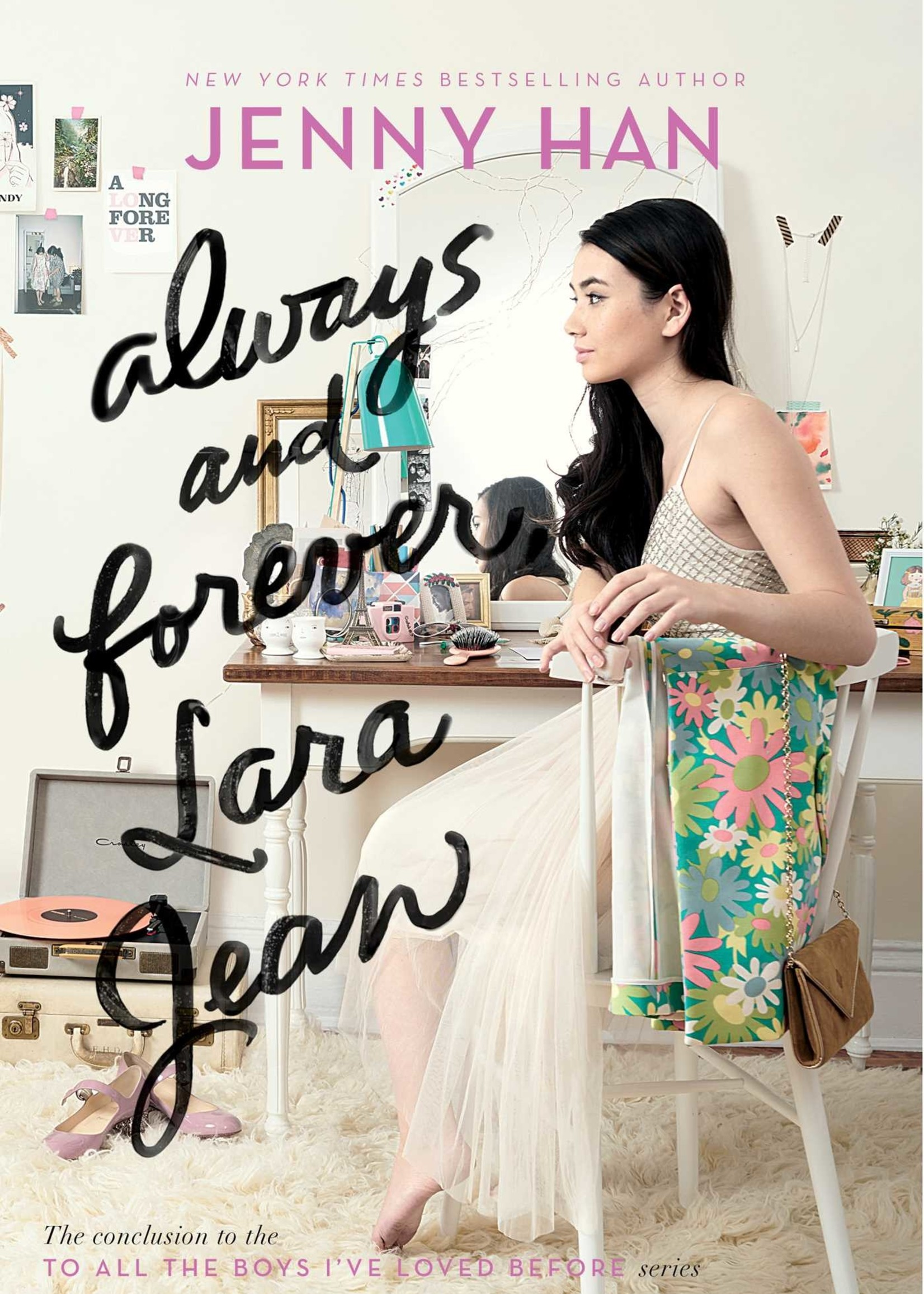 To All the Boys I've Loved Before #03, Always and Forever, Lara Jean - Paperback