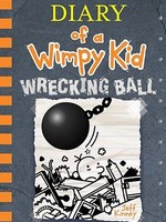 Diary of a Wimpy Kid IN #14, Wrecking Ball - HC