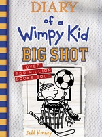 Diary of a Wimpy Kid IN #16, Big Shot - HC