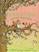 Heartwood Hotel #03, Better Together - PB