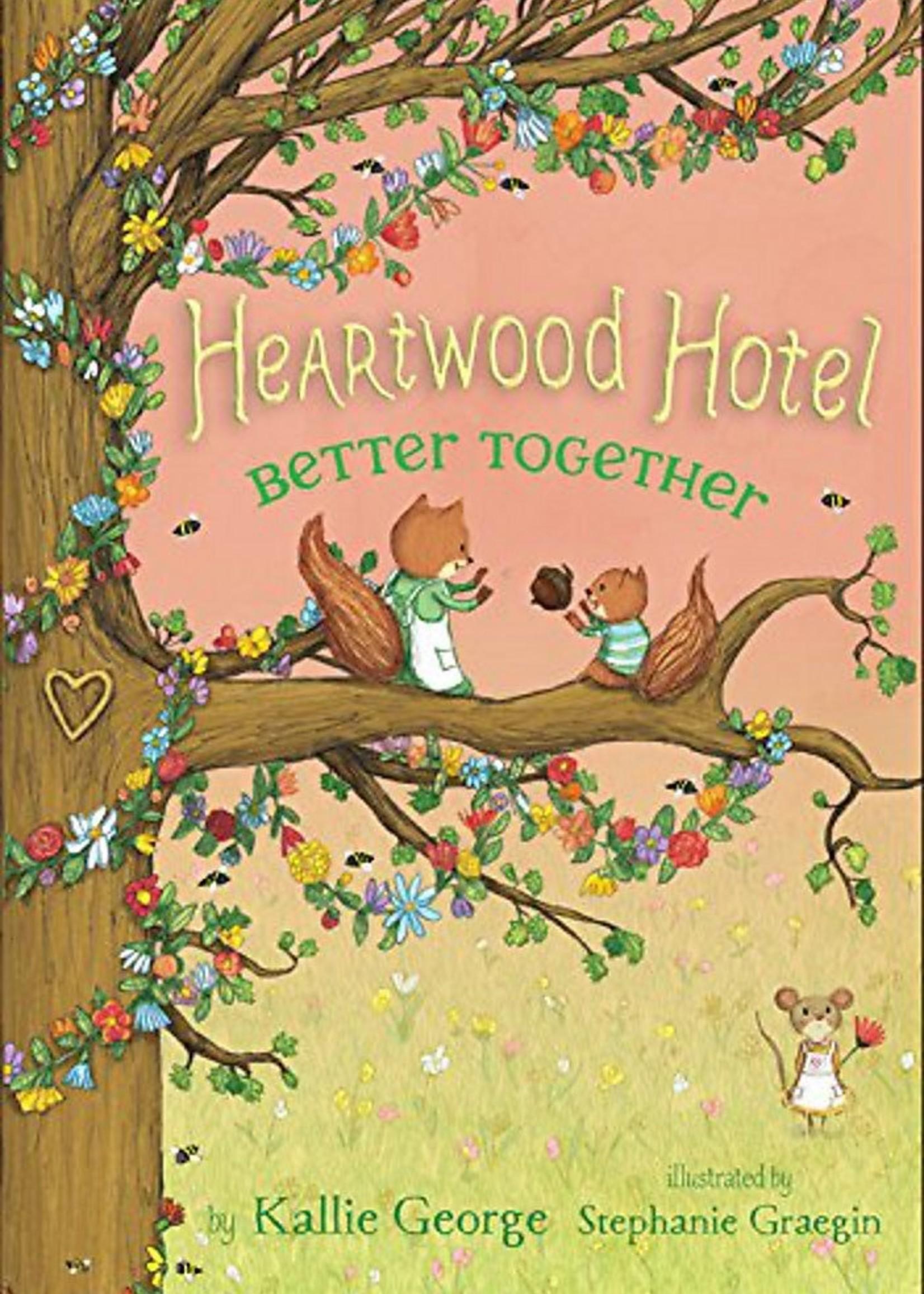 Heartwood Hotel #03, Better Together - Paperback