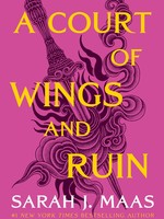 Court of Thorns and Roses #03, A Court of Wings and Ruin - PB