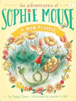 The Adventures of Sophie Mouse #01, A New Friend - PB