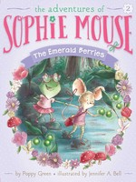 The Adventures of Sophie Mouse #02, The Emerald Berries - PB