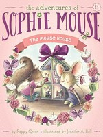 The Adventures of Sophie Mouse #11, The Mouse House - PB