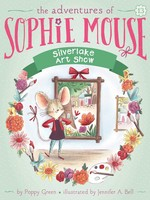 The Adventures of Sophie Mouse #13, Silverlake Art Show - PB