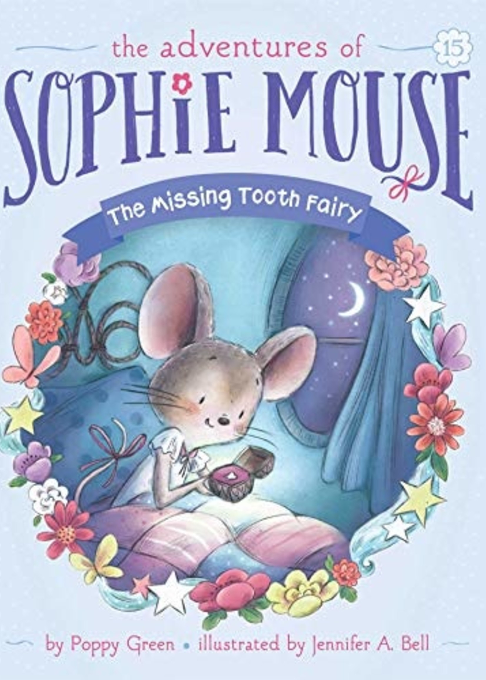 The Adventures of Sophie Mouse #15, The Missing Tooth Fairy - Paperback