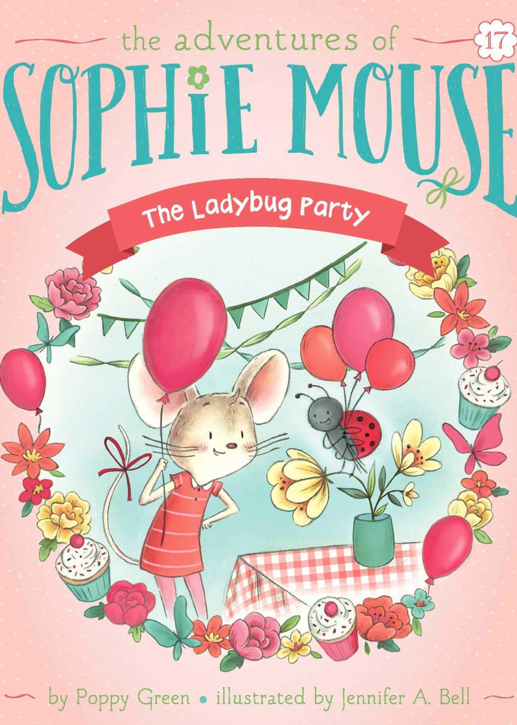The Adventures of Sophie Mouse  #17, The Ladybug Party - Paperback