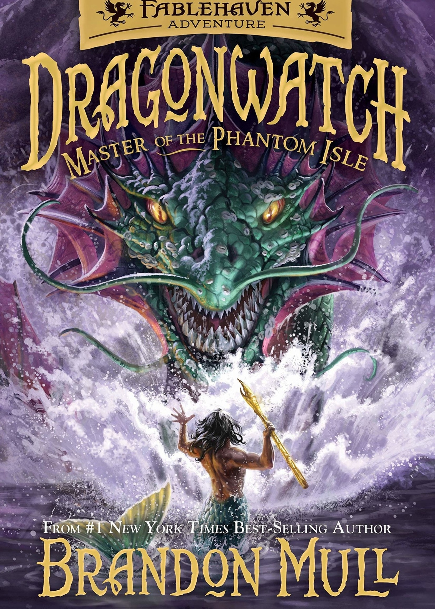 Dragonwatch #03, Master of the Phantom Isle: A Fablehaven Adventure - Paperback