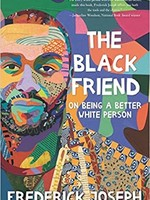 The Black Friend: On Being a Better White Person - HC