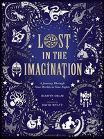 Lost in the Imagination, A Journey Through Nine Worlds in Nine Nights - HC