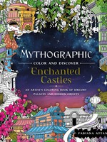 Mythographic Color and Discover: Enchanted Castles - PB