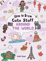 How to Draw Cute Stuff: Around the World - PB