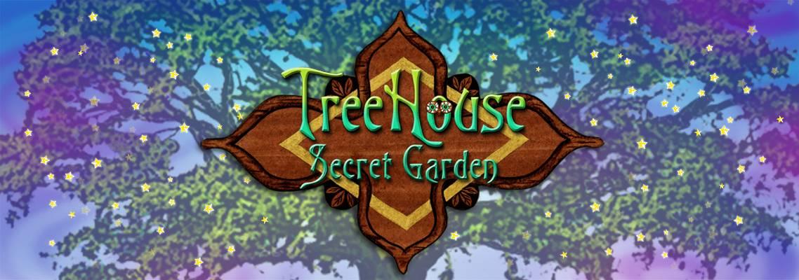 TreeHouse Secret Garden