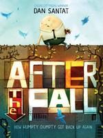Macmillan Publishing After the Fall, How Humpty Dumpty Got Back Up Again - HC