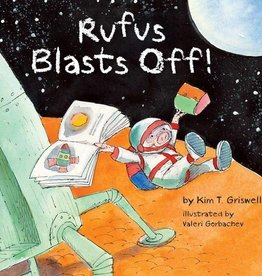Sterling Publishing Rufus Blasts Off! - HC