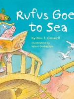 Sterling Publishing Rufus Goes to Sea - HC