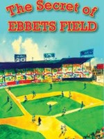 The Secret of Ebbets Field - PB