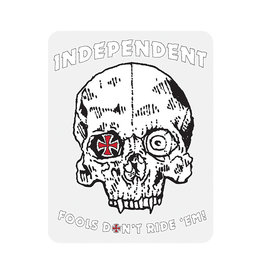 Independent Independent Fools Don't Ride 'Em Sticker 3.5 in x 4.5 in