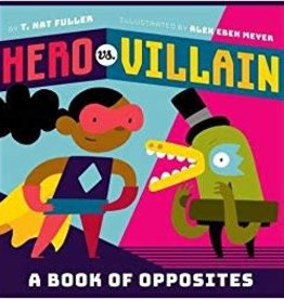 ABRAMS HERO VS VILLAIN A BOOK OF OPPOSITES