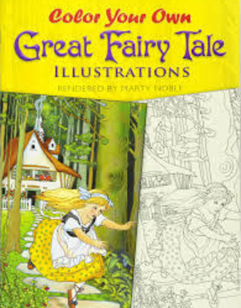 DOVER PUBLICATIONS COLOR YOUR OWN GREAT FAIRY TALE ILLUSTRATIONS