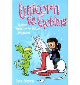 ANDREWS MCMEEL PHOEBE AND HER UNICORN GN VOL 03 UNICORN VS. GOBLINS
