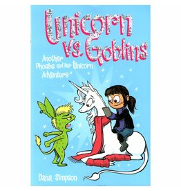AMP! COMICS FOR KIDS PHOEBE AND HER UNICORN GN VOL 03 UNICORN VS. GOBLINS