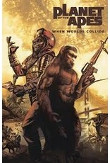BOOM! STUDIOS PLANET OF THE APES WHEN WORLDS COLLIDE TP