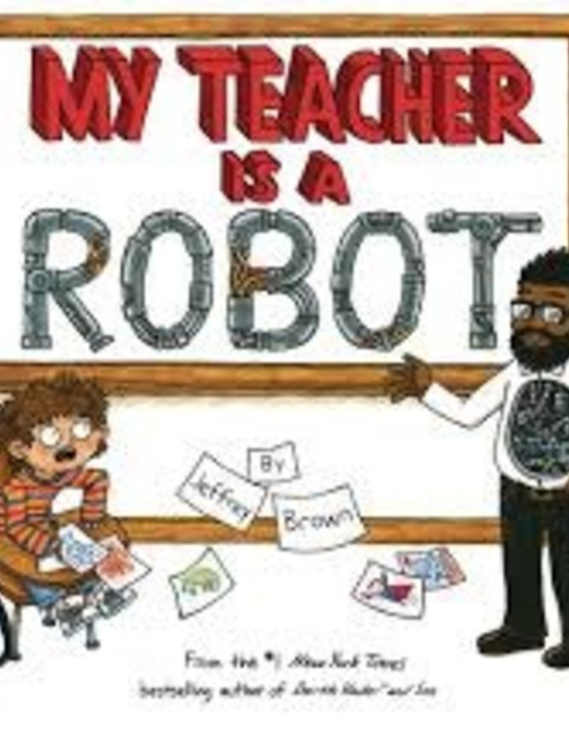 MY TEACHER IS A ROBOT PICTUREBOOK