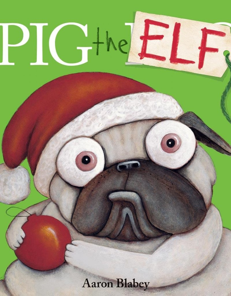 SCHOLASTIC INC. PIG THE ELF