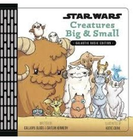 DISNEY LUCASFILM PRESS STAR WARS CREATURES BIG & SMALL GALACTIC BASIC ED