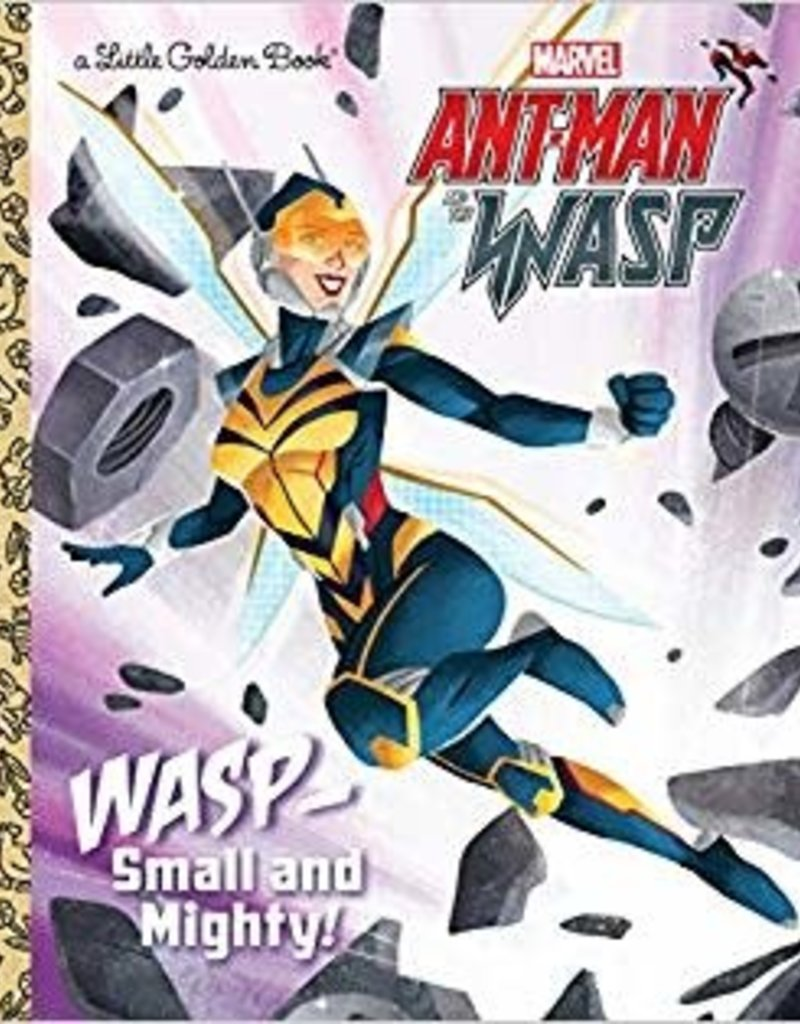 WASP: SMALL AND MIGHTY! (MARVEL ANT-MAN AND WASP) LITTLE GOLDEN BOOK