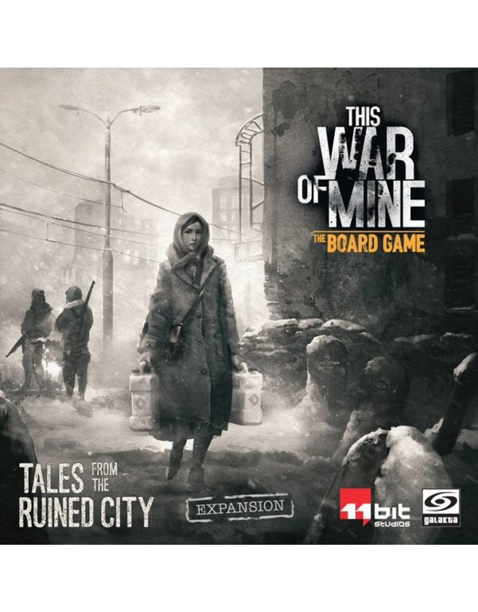 GALAKTA THIS WAR OF MINE TALES FROM THE RUINED CITY EXPANSION