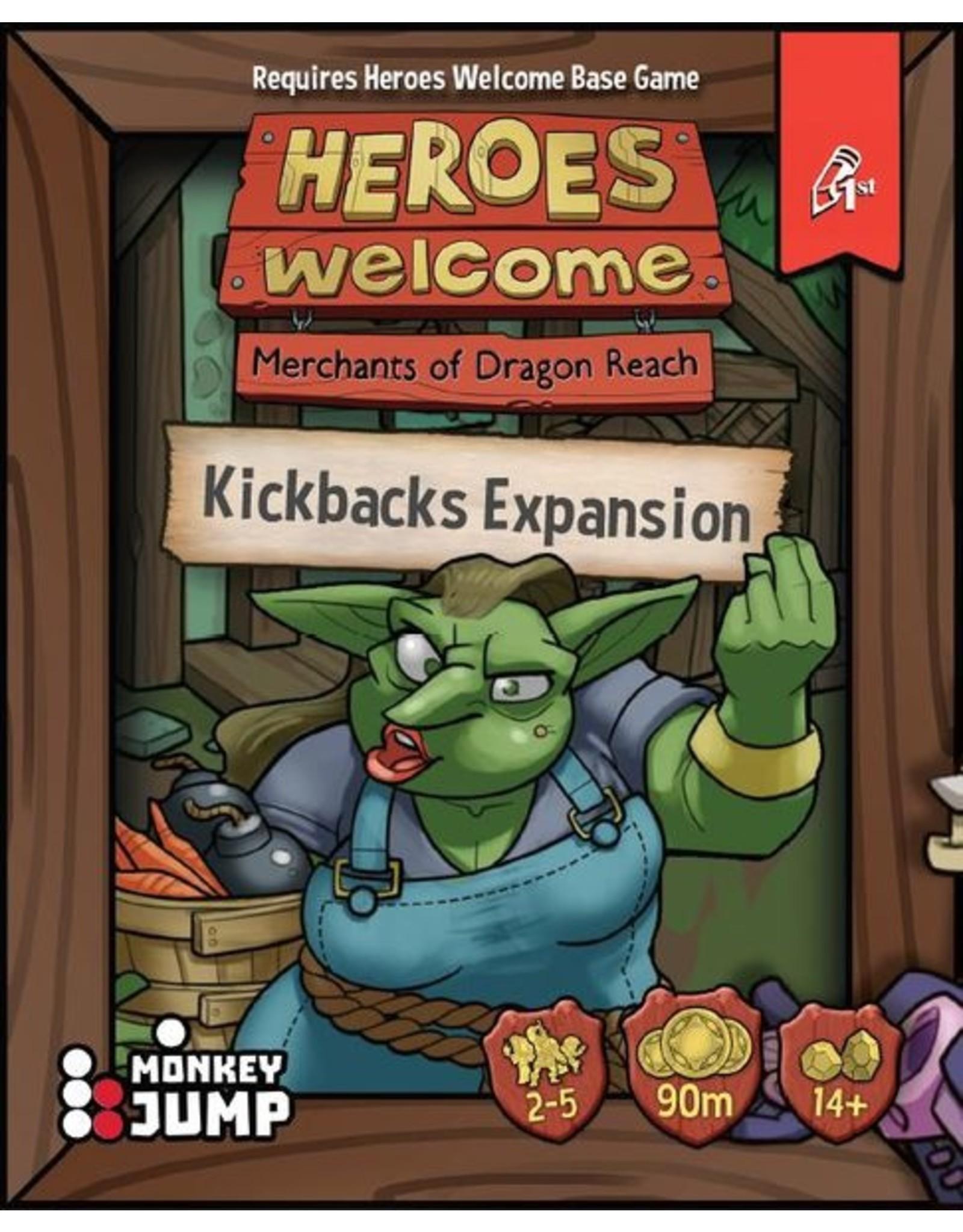 HEROES WELCOME KICKBACKS EXPANSION