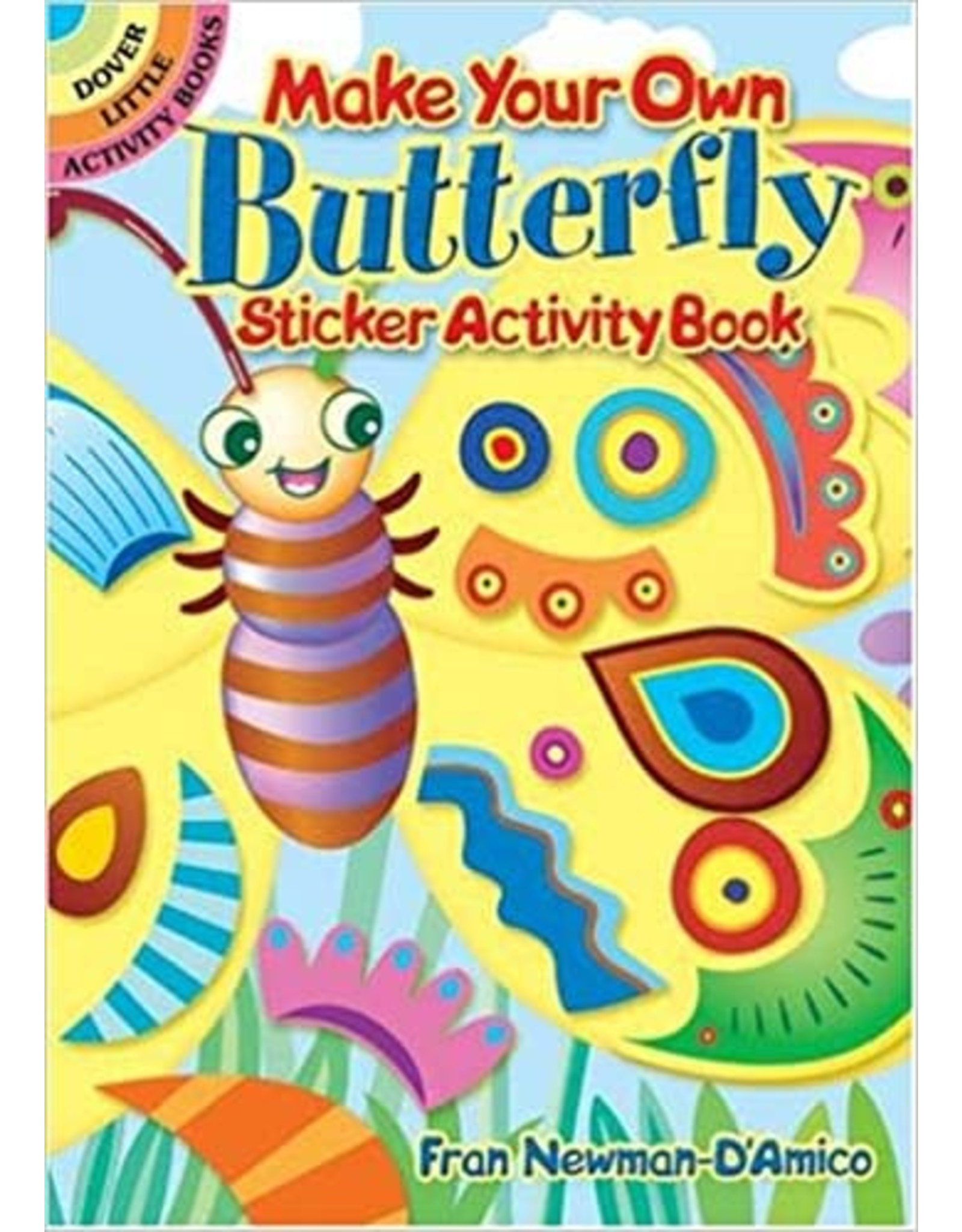 DOVER PUBLICATIONS MAKE YOUR OWN BUTTERFLY STICKER ACTIVITY BOOK