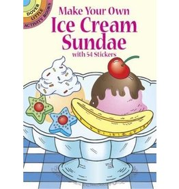 DOVER PUBLICATIONS MAKE YOUR OWN ICE CREAM SUNDAE