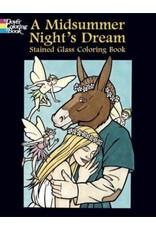 DOVER PUBLICATION A MIDSUMMER NIGHT'S DREAM STAINED GLASS COLORING BOOK JOHN GREEN