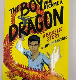 GRAPHIX BOY WHO BECAME A DRAGON BRUCE LEE STORY SC GN