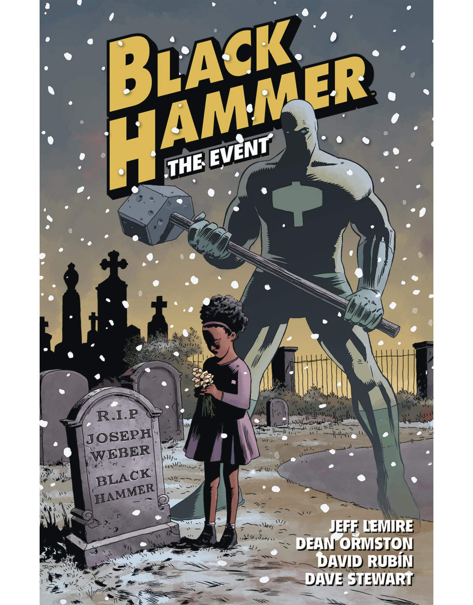DARK HORSE COMICS BLACK HAMMER TP VOL 02 THE EVENT
