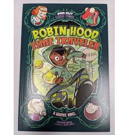 STONE ARCH BOOKS ROBIN HOOD TIME TRAVELER YR GN