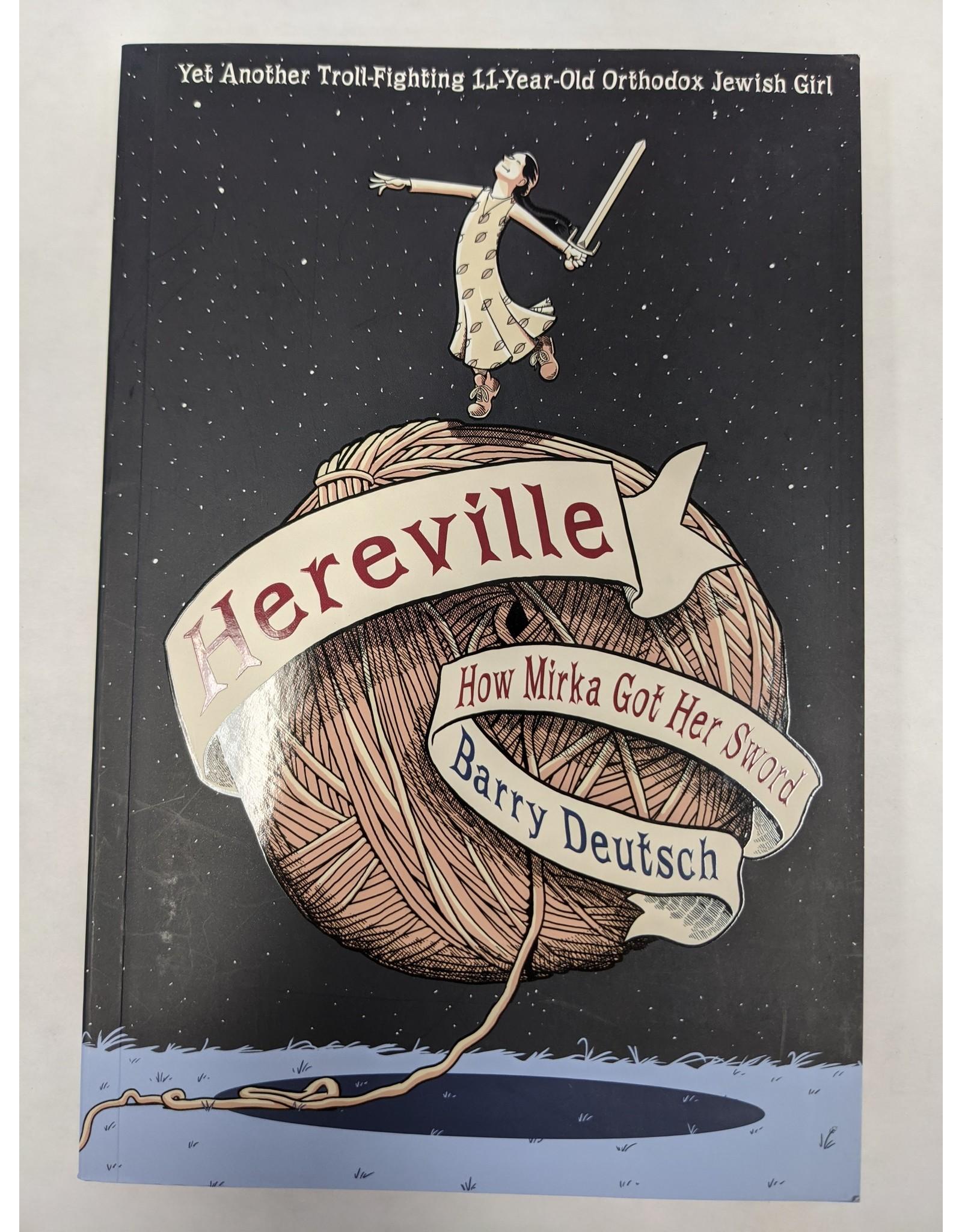 AMULET BOOKS HEREVILLE: HOW MIRKA GOT HER SWORD