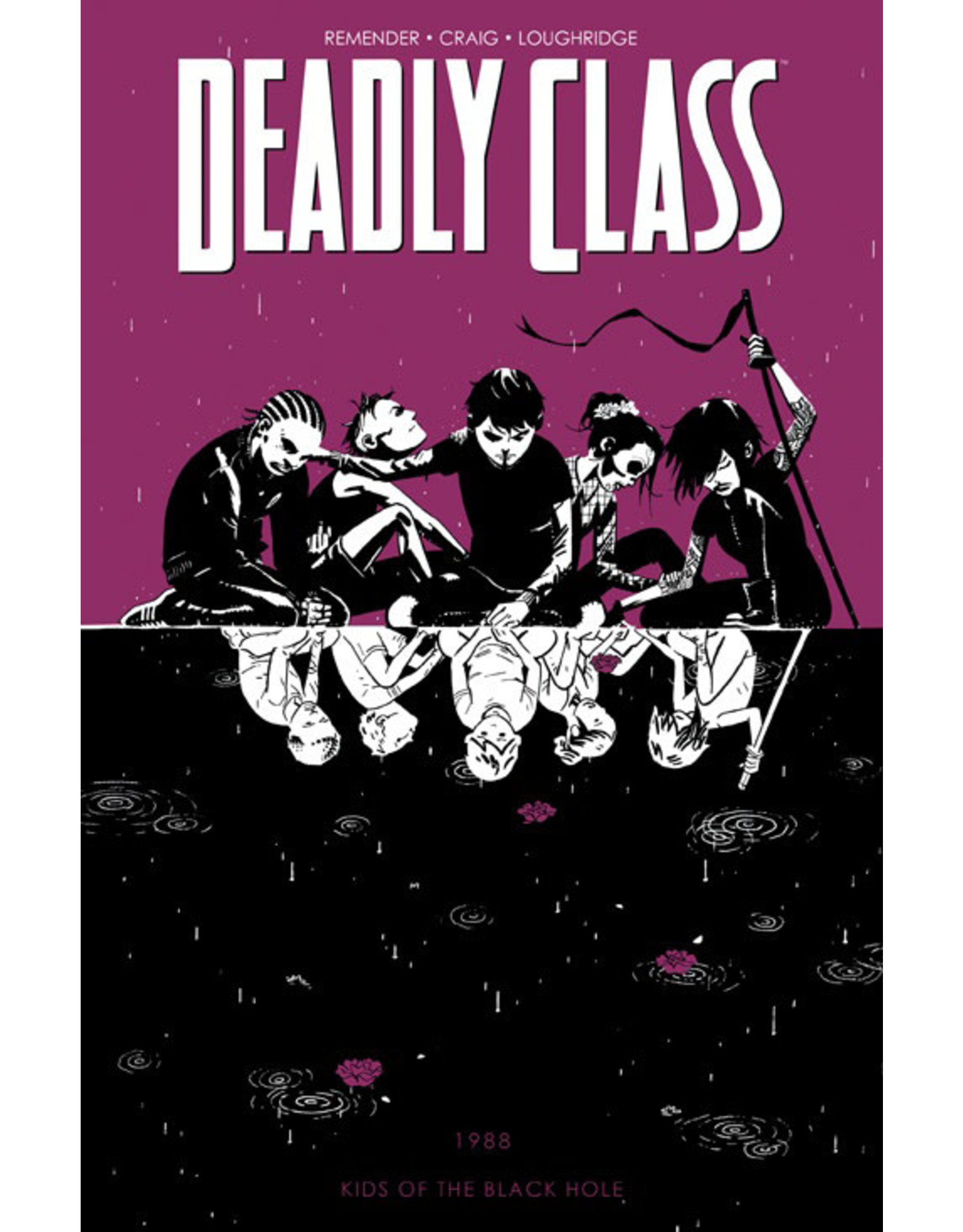 IMAGE COMICS DEADLY CLASS TP VOL 02 KIDS OF THE BLACK HOLE