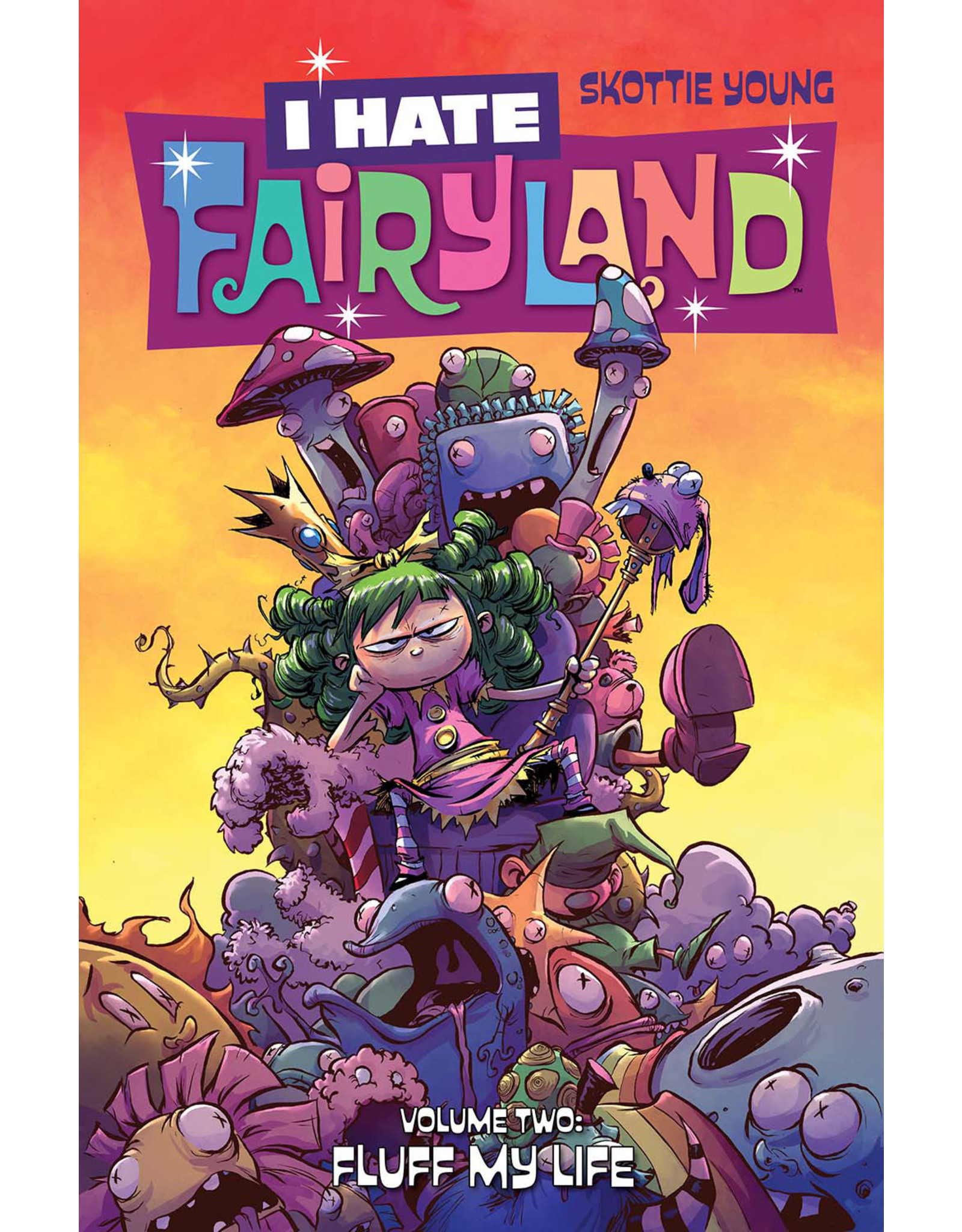 IMAGE COMICS I HATE FAIRYLAND TP VOL 02 FLUFF MY LIFE
